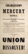 """THE UNION IS DISSOLVED!"" Charleston Mercury Extra, December"